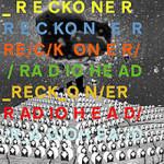 Radiohead – Reckoner