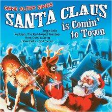 Album_Gene Autry – Santa Claus is Comin' to Town