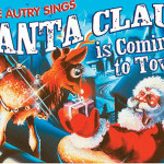 Gene Autry – Santa Claus is Comin' to Town