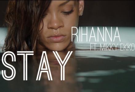 Rihanna – Stay (Feat. Mikky Ekko)  Rihanna – Sta...
