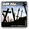 Album_Overkill - From the Underground and Below