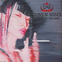 Guns N' Roses - Street Of Dreams