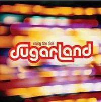 Album_Sugarland - Enjoy the Ride