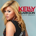 Kelly Clarkson – Catch My Breath