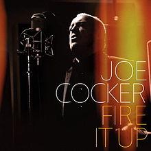 Album_Joe Cocker - Fire It Up