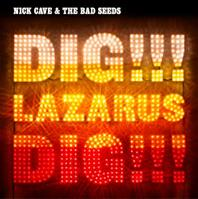 Album_Nick Cave and the Bad Seeds - Dig Lazarus Dig