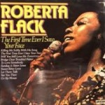 Album_Roberta Flack - The First Time Ever I Saw Your Face