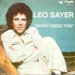 Leo Sayer – When I Need You