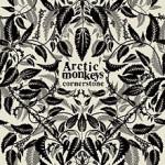 Arctic Monkeys - Cornerstone