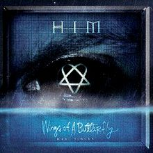 HIM - Wings of A Butterfly