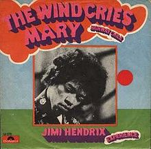 The Jimi Hendrix Experience – The Wind Cries Mary
