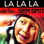 Naughty Boy – La La La ft. Sam Smith