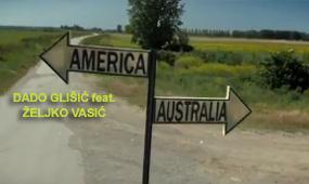 Zeljko Vasic feat. Dado Glisic – Australija i Amerika