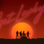 Daft Punk – Get Lucky feat. Pharrell Williams & Nile Rogers