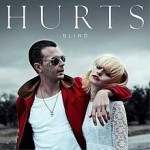Hurts – Blind