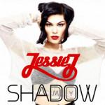 Jessie J – My Shadow