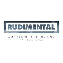 Rudimental – Waiting All Night