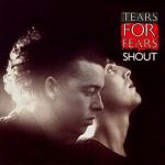 Tears For Fears – Shout