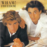 Wham! – Freedom