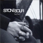 Stone Sour – Bother