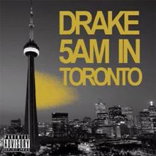 Drake - 5AM in Toronto