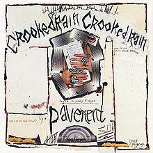 Album_Pavement - Crooked Rain LAs Desert Origins