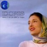 Album_Doris Dragovic - Malo mi za sricu triba