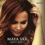 Album_Maya Sar - Krive rijeci