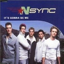'N Sync - It's Gonna Be Me