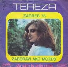 Tereza - Zaboravi-Ako-Mozes-Da-Sam-Te-Prije-Srela