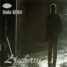 Album_Dado Glišić - Ljubavi ...