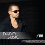 Album_Dado Glisic - Jos nije gotovo