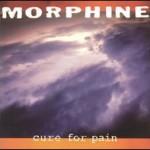 Album_Morphine - Cure for Pain