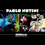 Paolo Nutini – Scream (Funk My Life Up)