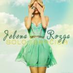 Jelena Rozga – Solo Igračica