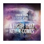 Linkin Park – A Light That Never Comes Feat. Steve Aoki