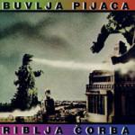 Album_Riblja Corba - Buvlja Pijaca