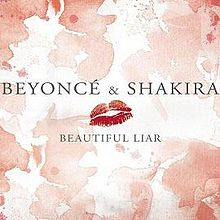 Beyonce & Shakira – Beautiful Liar