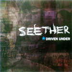 Seether – Driven Under