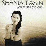 Shania Twain – You're Still the One