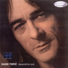 Album_Dado Topic - Apsolutno sve