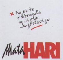 Album_Hari Mata Hari - Ne bi te odbranila ni cijela Jugoslavija