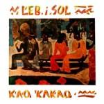 Album_Leb i Sol - Kao kakao