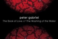 Peter Gabriel - The Book O Love_Washing+Of+The+Water