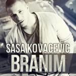 Saša Kovačević – Branim