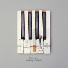 Album_Chet Faker - Thinking In Textures