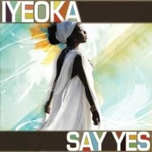 Album_Iyeoka - Say Yes