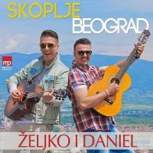 Željko Joksimović ft. Daniel Kajmakoski – Skoplje, Beograd