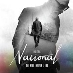 Album_Dino Merlin - Hotel Nacional
