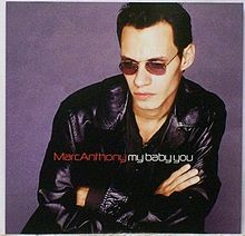 Marc Anthony - My Baby You